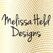 Melissa Held Designs