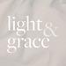 Light & Grace