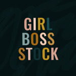 Girl Boss Stock