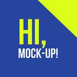 Hi, Mock-Up!