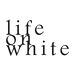 lifeonwhite