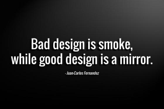 Bad-design-is-smoke-by-Juan-Carlos-Fernandez
