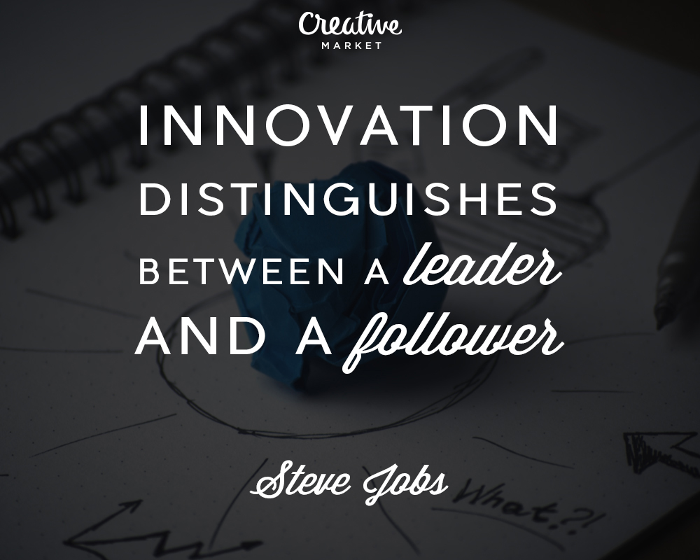 famous quotes to inspire designers and entrepreneurs creative