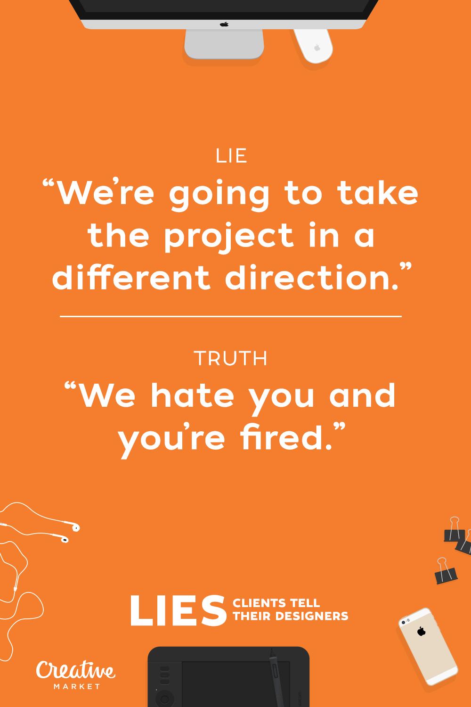 Lies-ClientsSay-11