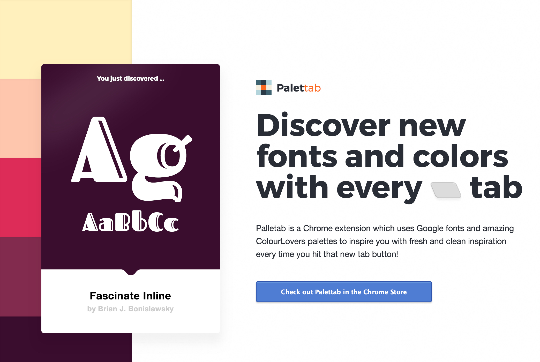 Palettab, a chrome extension to bring something new, to the new tab button.