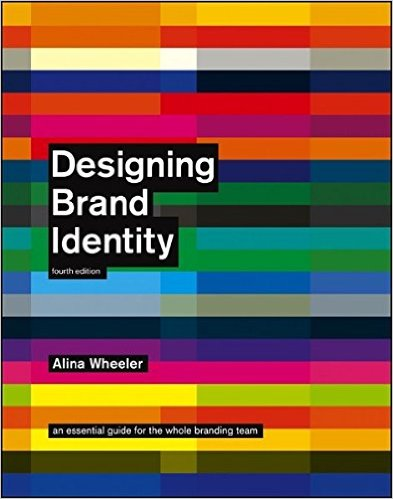 20 branding books top design professors swear by creative market blog designing brand identity an essential guide for the whole branding team by alina wheeler fandeluxe Images