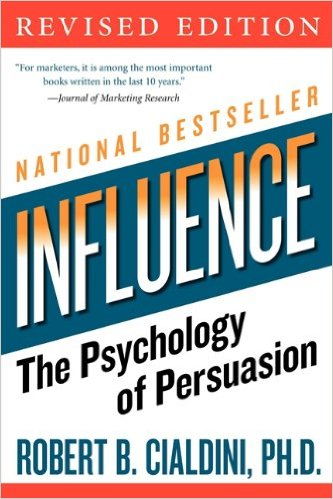 Influence- The Psychology of Persuasion (Revised Edition) by Robert B. Cialdini