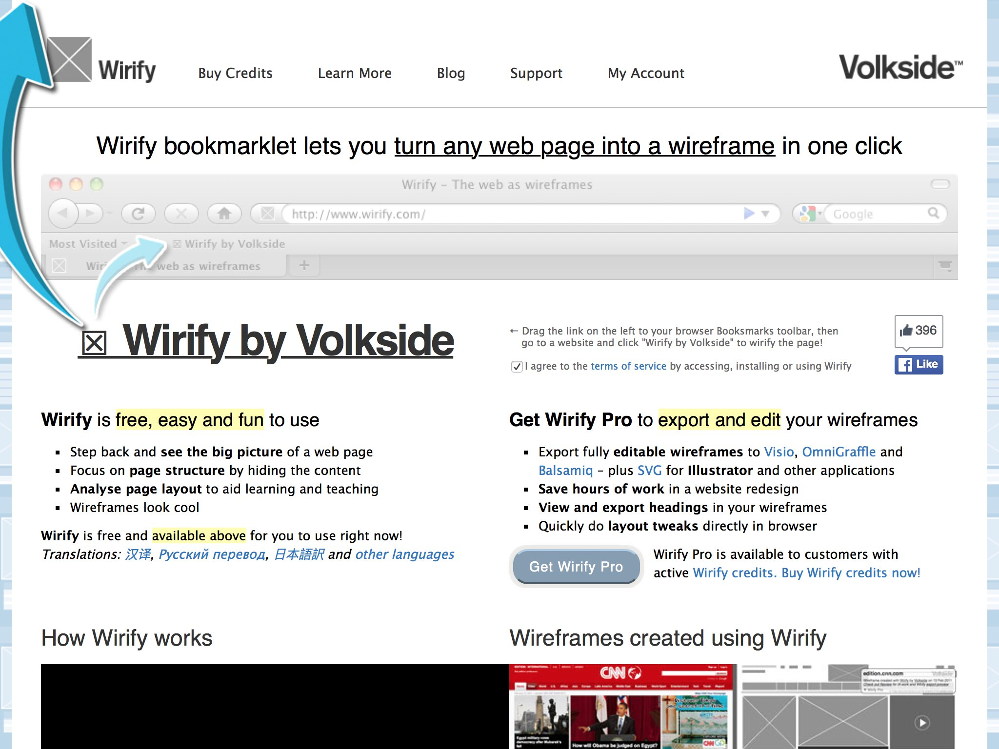 Wirify is a bookmarklet that lets you turn any web page into a wireframe in one click. Wirify is free, easy and fun to use. Wirify Pro lets you export and edit your wireframes.