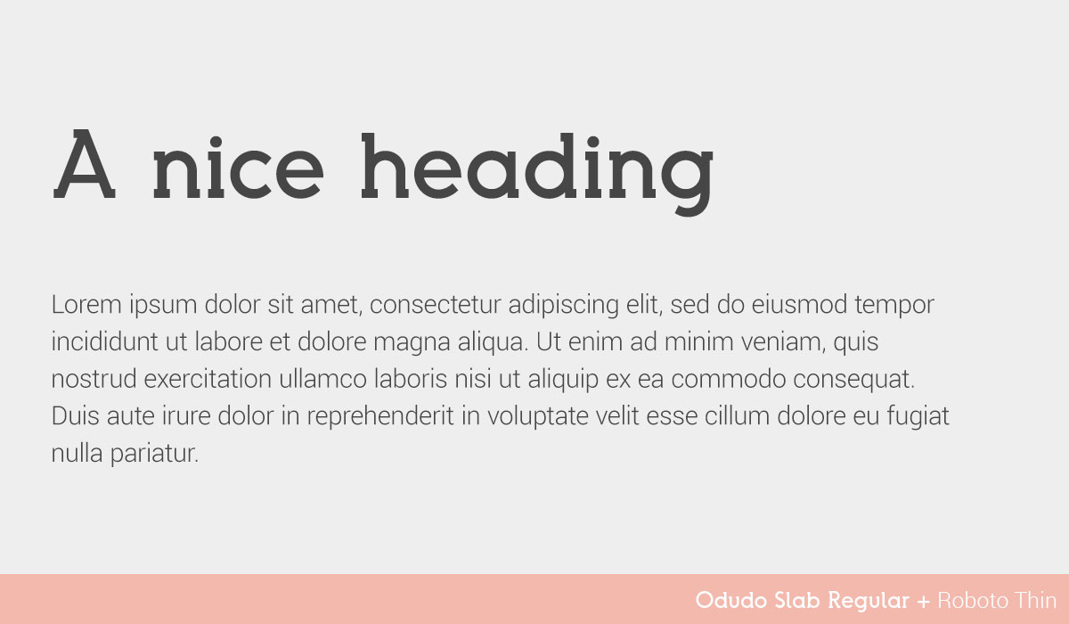 flawless-font-combinations-odudo-slab-roboto-thin