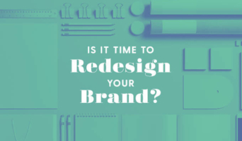 Do You Need a Brand Redesign? 10 Questions to Help You Decide