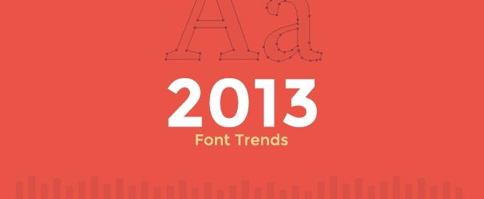 2013 Font Trends