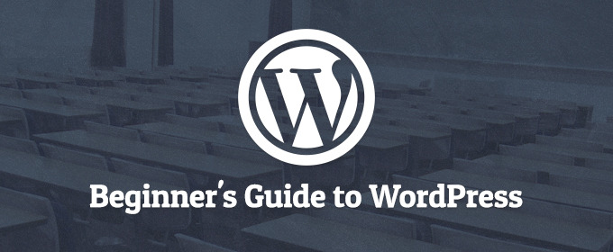 The Beginner's Guide to WordPress 2013 - Part 1