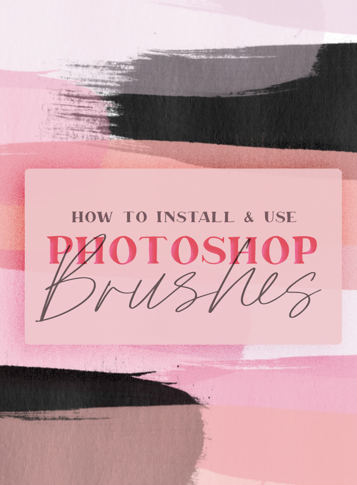 How to Install & Use Photoshop Brushes ~ Creative Market Blog