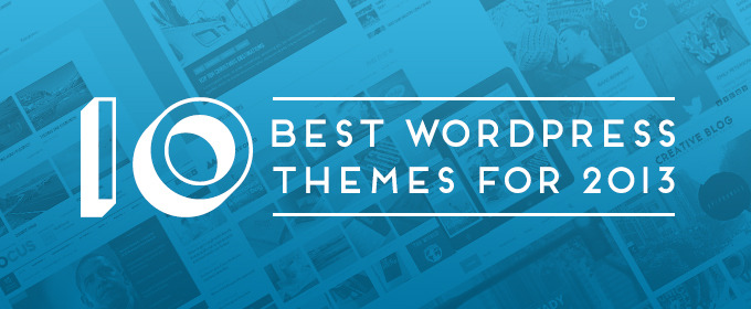 10 Best WordPress Themes For 2013