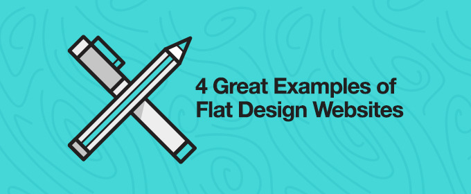 4 Great Examples of Flat Design Websites