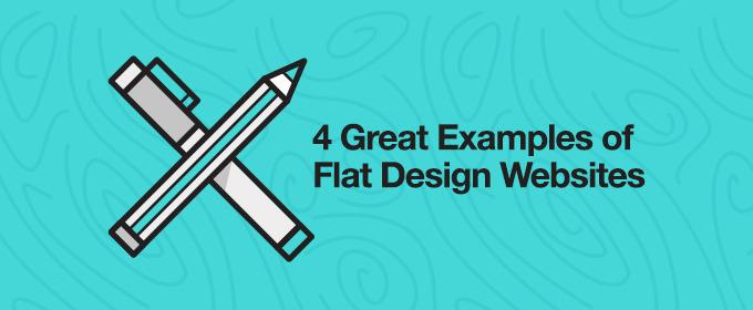 4 Great Examples of Flat Design Websites