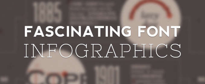 5 Fascinating Font Infographics