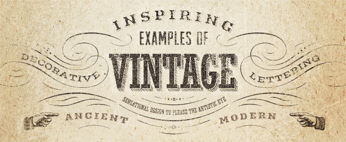 Inspiring Examples of Decorative Vintage Lettering ~ Creative Market