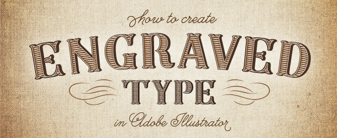 How to Create Engraved Type in Illustrator