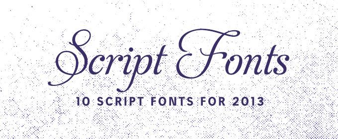 10 Script Fonts For 2013 ~ Creative Market Blog