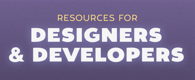 Resources For Designers and Developers—November 2013