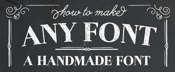 How to Make Any Font a Handmade Font ~ Creative Market Blog