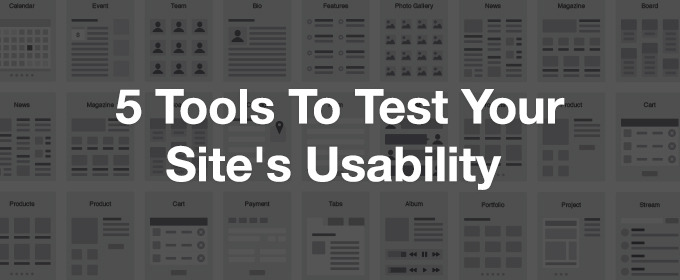 5 Tools to Test Your Site's Usability
