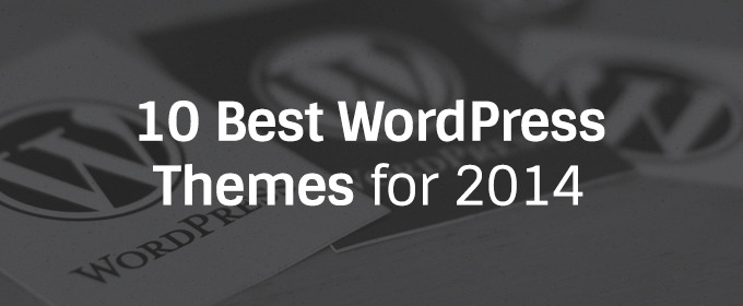 10 Best WordPress Themes for 2014 ~ Creative Market Blog