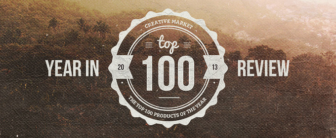 Top 100 products on Creative Market in 2013
