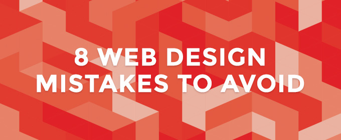 8 Web Design Mistakes to Avoid