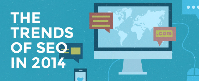 The trends of SEO in 2014