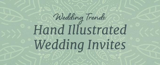 Wedding Trends 2014: Hand Illustrated Wedding Invites