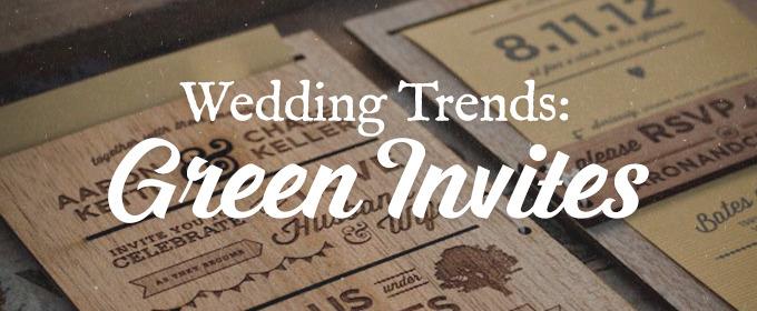 Wedding Trends 2014: Green Invites