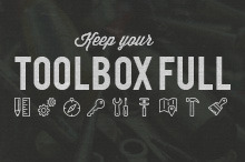 Keep Your Toolbox Full to Keep Clients Coming Back