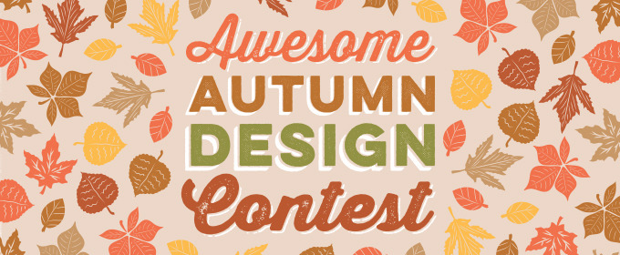 Enter Our Awesome Autumn Design Contest