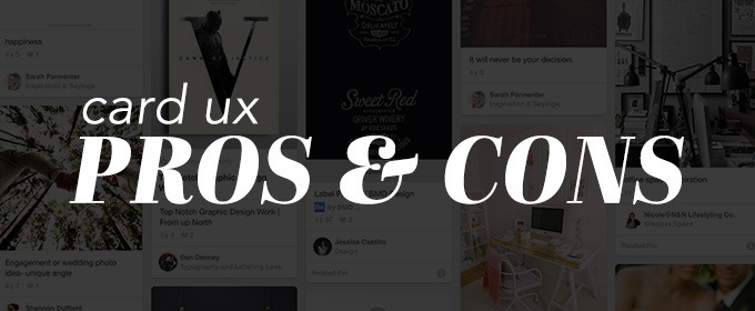The Pros and Cons of a Card-Based UX