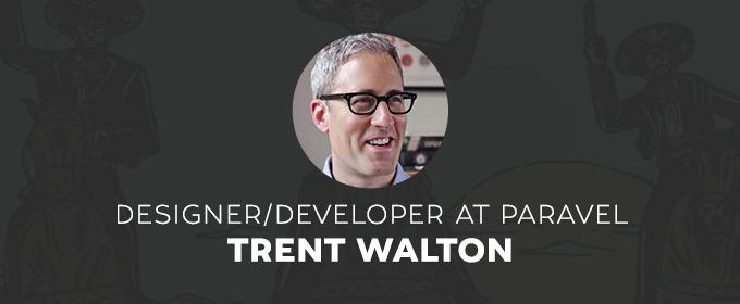 Creative Spotlight: Trent Walton