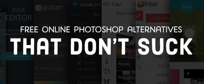 Free Online Photoshop Alternatives That Don't Suck