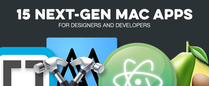 15 Next-Gen Mac Apps for Designers and Developers in 2015