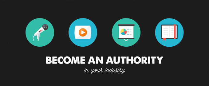 How to Become an Authority In Your Industry