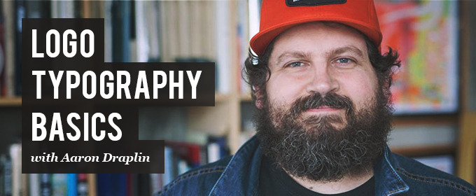 Crafting Perfect Logo Typography with Aaron Draplin