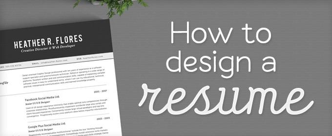 How to Design a Resume