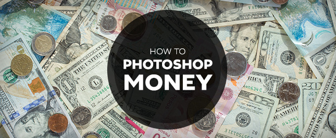 Adobe Doesn't Want You to Photoshop Money, Here's How to Do