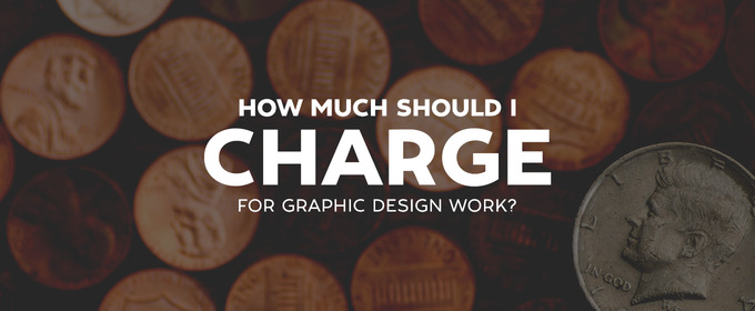 How Much Should I Charge for Graphic Design Work?