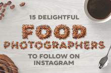 15 Delightful Food Photographers to Follow on Instagram