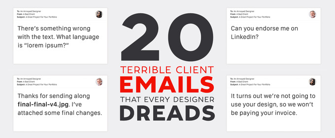 20 Terrible Client Emails That Every Designer Dreads