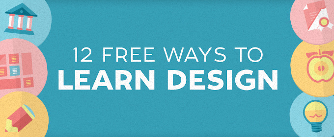12 Free Ways to Learn Design