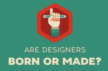Are Designers Born or Made?
