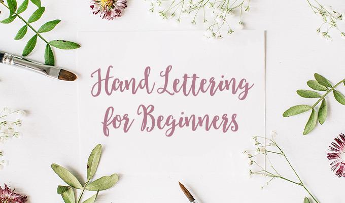 Hand Lettering for Beginners