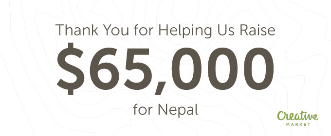 You Helped Us Raise $65,000 for Nepal!